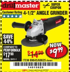 "Harbor Freight Coupon 4-1/2"" ANGLE GRINDER 4.3 AMP MOTOR Lot No. 69645/60625 Expired: 2/27/20 - $9.99"