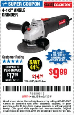 "Harbor Freight Coupon 4-1/2"" ANGLE GRINDER 4.3 AMP MOTOR Lot No. 69645/60625 Expired: 2/17/20 - $9.99"