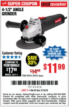 "Harbor Freight Coupon 4-1/2"" ANGLE GRINDER 4.3 AMP MOTOR Lot No. 69645/60625 Expired: 3/15/20 - $9.99"