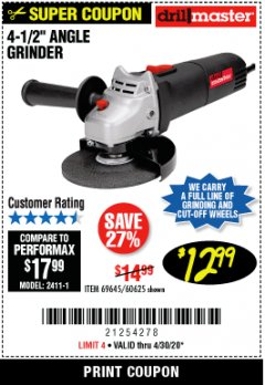 "Harbor Freight Coupon 4-1/2"" ANGLE GRINDER 4.3 AMP MOTOR Lot No. 69645/60625 Valid Thru: 6/30/20 - $12.99"