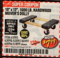 "Harbor Freight Coupon 18""X12"", 1000 LB. HARDWOOD MOVER'S DOLLY Lot No. 63095/63098/63097/60497/63096/61899 Expired: 7/31/19 - $7.99"