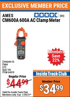 Harbor Freight ITC Coupon 600A AC CLAMP METER Lot No. 64013 Valid: 1/1/21 1/28/21 - $34.99