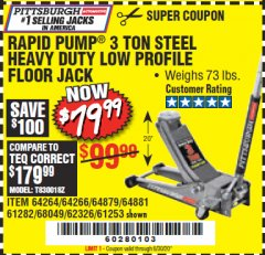 Harbor Freight Coupon RAPID PUMP 3 TON LOW PROFILE HEAVY DUTY STEEL FLOOR JACK Lot No. 64264/64266/64879/64881/61282/62326/61253 Expired: 6/30/20 - $79.99