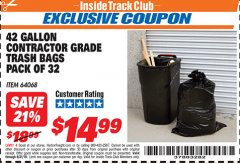 Harbor Freight ITC Coupon 24 GALLON CONTRACTOR GRADE TRASH BAGS PACK OF 32 Lot No. 64068 Valid Thru: 8/31/19 - $14.99