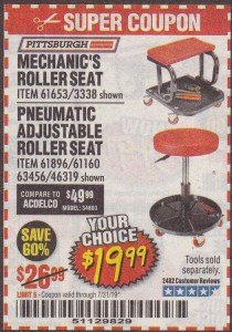 Harbor Freight Coupon MECHANIC'S ROLLER SEAT, PNEUMATIC ADJUSTABLE ROLLER SEAT Lot No. 61653, 3338, 61896, 61160, 63456, 46319 Expired: 7/31/19 - $19.99