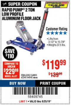 Harbor Freight Coupon RAPID PUMP 2 TON LOW PROFILE ALUMINUM FLOOR JACK Lot No. 64833/62247/62457/64542 Expired: 8/25/19 - $119.99