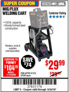 Harbor Freight Coupon MIG-FLUX WELDING CART Lot No. 69340/60790/90305/61316 Expired: 12/24/18 - $29.99