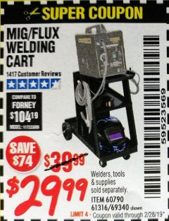Harbor Freight Coupon MIG-FLUX WELDING CART Lot No. 69340/60790/90305/61316 Expired: 2/28/19 - $29.99