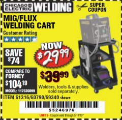 Harbor Freight Coupon MIG-FLUX WELDING CART Lot No. 69340/60790/90305/61316 Expired: 5/18/19 - $29.99