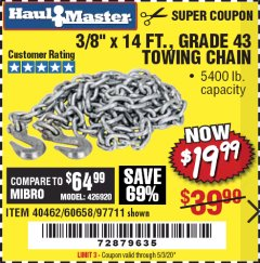 "Harbor Freight Coupon 3/8"" X 14 FT. TOWING CHAIN Lot No. 40462/60658/97711 EXPIRES: 6/30/20 - $19.99"