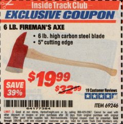 Harbor Freight ITC Coupon 6 LB. FIREMAN'S AXE Lot No. 69246 Expired: 7/31/19 - $19.99