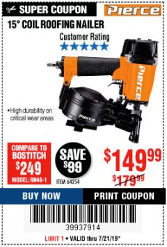 "Harbor Freight Coupon 15"" COIL ROOFING NAILER Lot No. 64254 Expired: 7/21/19 - $149.99"