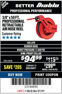 "Harbor Freight Coupon 3/8"" X 50 FT. HEAVY DUTY RETRACTABLE AIR HOSE REEL Lot No. 64038 Expired: 9/1/19 - $94.99"