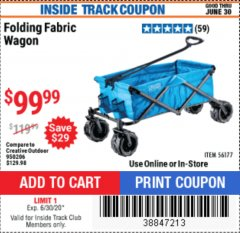 Harbor Freight ITC Coupon FOLDING FABRIC WAGON Lot No. 56177 Dates Valid: 12/31/69 - 6/30/20 - $99.99