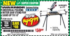 Harbor Freight Coupon WARRIOR UNIVERSAL FOLDING MITER SAW STAND Lot No. 56478 Expired: 12/17/19 - $49.99