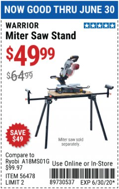 Harbor Freight Coupon WARRIOR UNIVERSAL FOLDING MITER SAW STAND Lot No. 56478 Expired: 6/30/20 - $49.99