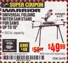 Harbor Freight Coupon WARRIOR UNIVERSAL FOLDING MITER SAW STAND Lot No. 56478 Expired: 9/30/19 - $49.99