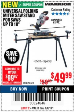 Harbor Freight Coupon WARRIOR UNIVERSAL FOLDING MITER SAW STAND Lot No. 56478 Expired: 9/8/19 - $49.99