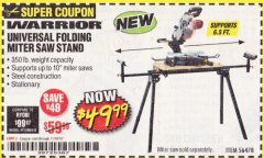 Harbor Freight Coupon WARRIOR UNIVERSAL FOLDING MITER SAW STAND Lot No. 56478 Expired: 11/30/19 - $49.99