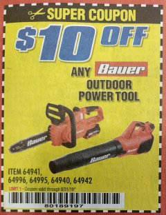 Harbor Freight Coupon $10 OFF ANY BAUER OUTDOOR TOOL Lot No. 64941,64996,64995,64940,64942 Expired: 8/31/19 - $10