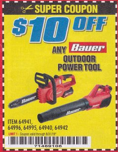 Harbor Freight Coupon $10 OFF ANY BAUER OUTDOOR TOOL Lot No. 64941,64996,64995,64940,64942 Expired: 8/31/19 - $0