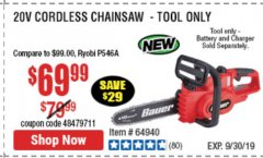 Harbor Freight Coupon $10 OFF ANY BAUER OUTDOOR TOOL Lot No. 64941,64996,64995,64940,64942 Expired: 9/30/19 - $69.99