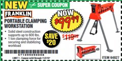 Harbor Freight Coupon FRANKLIN PORTABLE CLAMPING WORKSTATION Lot No. 64827 Valid: 9/16/19 11/2/19 - $99.99