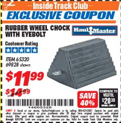 Harbor Freight ITC Coupon RUBBER WHEEL CHOCK WITH EYEBOLT Lot No. 69828/65320 Expired: 5/31/18 - $11.99