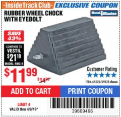 Harbor Freight ITC Coupon RUBBER WHEEL CHOCK WITH EYEBOLT Lot No. 69828/65320 Expired: 4/9/19 - $11.29