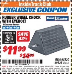 Harbor Freight ITC Coupon RUBBER WHEEL CHOCK WITH EYEBOLT Lot No. 69828/65320 Dates Valid: 12/31/69 - 5/31/19 - $11.99