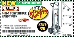 Harbor Freight Coupon 4-IN-1 CONVERTIBLE HAND TRUCK Lot No. 70027 Valid: 9/17/19 11/2/19 - $129.99