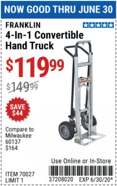 Harbor Freight Coupon FRANKLIN 4-IN-1 CONVERTIBLE HAND TRUCK Lot No. 70027 EXPIRES: 6/30/20 - $119.99