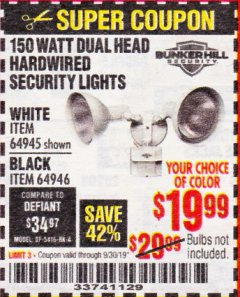 Harbor Freight Coupon 150 WATT DUAL HEAD HARDWIRED SECURITY LIGHTS Lot No. 64945, 64946 Expired: 9/30/19 - $19.99