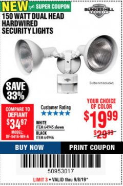 Harbor Freight Coupon 150 WATT DUAL HEAD HARDWIRED SECURITY LIGHTS Lot No. 64945, 64946 Expired: 9/8/19 - $19.99