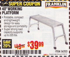 "Harbor Freight Coupon 40"" WORKING PLATFORM Lot No. 56203 Expired: 9/30/19 - $39.99"