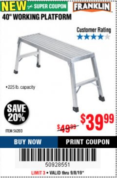 "Harbor Freight Coupon 40"" WORKING PLATFORM Lot No. 56203 Expired: 9/8/19 - $39.99"