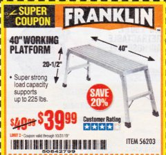 "Harbor Freight Coupon 40"" WORKING PLATFORM Lot No. 56203 Expired: 10/31/19 - $39.99"