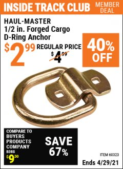"Harbor Freight ITC Coupon 1/2"" FORGED CARGO D-RING ANCHOR Lot No. 60323 Expired: 4/29/21 - $2.99"