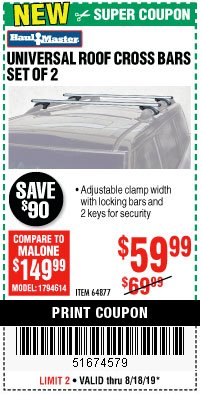 Harbor Freight Coupon UNIVERSAL ROOF CROSS BARS SET OF 2 Lot No. 64877 Expired: 8/18/19 - $59.99