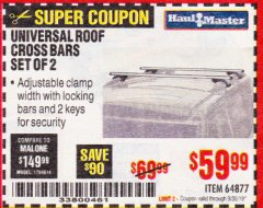 Harbor Freight Coupon UNIVERSAL ROOF CROSS BARS SET OF 2 Lot No. 64877 Expired: 9/30/19 - $59.99