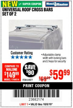 Harbor Freight Coupon UNIVERSAL ROOF CROSS BARS SET OF 2 Lot No. 64877 Expired: 10/6/19 - $59.99