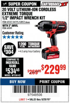 Harbor Freight Coupon 20 VOLT LITHIUM CORDLESS EXTREME TORQUE IMPACT WRENCH KITS Lot No. 63537, 64195, 63852, 64349 Valid: 9/17/19 9/29/19 - $229.99