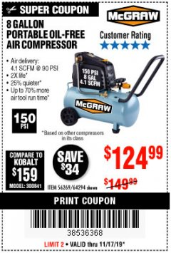 Harbor Freight Coupon MCGRAW 8 GALLON OIL-FREE AIR COMPRESSOR Lot No. 56269/64294 Expired: 11/17/19 - $124.99