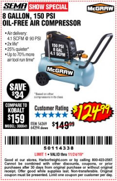 Harbor Freight Coupon MCGRAW 8 GALLON OIL-FREE AIR COMPRESSOR Lot No. 56269/64294 Expired: 11/24/19 - $124.99