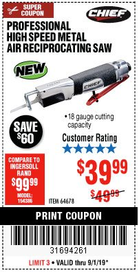 Harbor Freight Coupon PROFESSIONAL HIGH SPEED METAL AIR RECIPROCATING SAW Lot No. 64678 Expired: 9/1/19 - $39.99