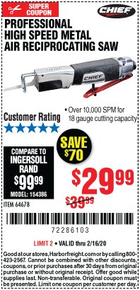 Harbor Freight Coupon PROFESSIONAL HIGH SPEED METAL AIR RECIPROCATING SAW Lot No. 64678 Expired: 2/16/20 - $29.99