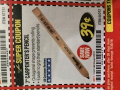 "Harbor Freight Coupon 7"" CARPENTERS PENCIL Lot No. 66243 Expired: 9/30/19 - $0.39"