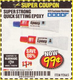 Harbor Freight Coupon SUPER STRONG QUICK SETTING EPOXY Lot No. 92665 Expired: 11/30/19 - $0.99