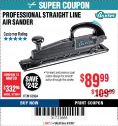 Harbor Freight Coupon PROFESSIONAL STRAIGHT LINE AIR SANDER Lot No. 63994 Expired: 9/1/19 - $89