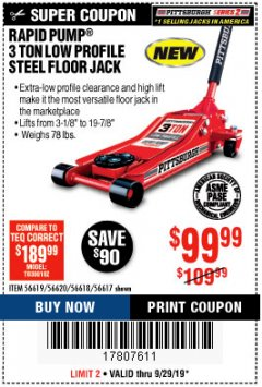 Harbor Freight Coupon RAPID PUMP 3 TON STEEL HEAVY DUTY LOW PROFILE FLOOR JACK  Lot No. 56618/56619/56620/55517 Valid: 9/18/19 9/29/19 - $99.99